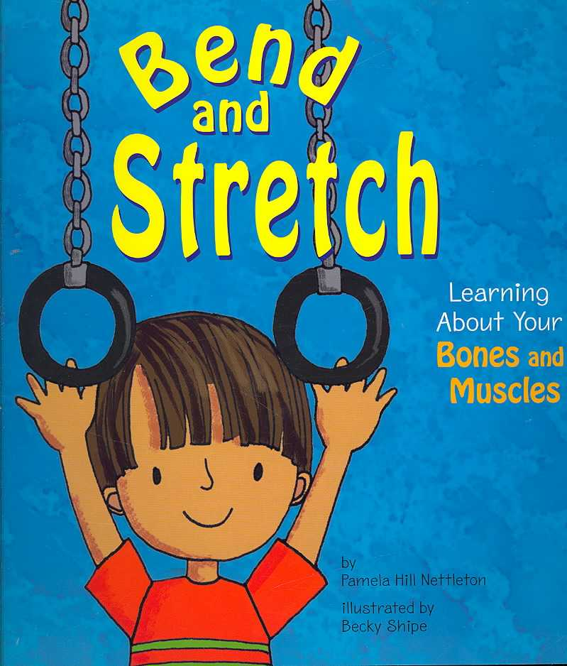 Bend and Stretch By Nettleton, Pamela Hill/ Shipe, Becky (ILT)